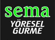 SEMA YÖRESEL GURME