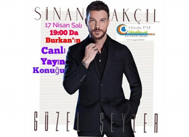 Sinan Akçıl, Gözde FM'e konuk olacak