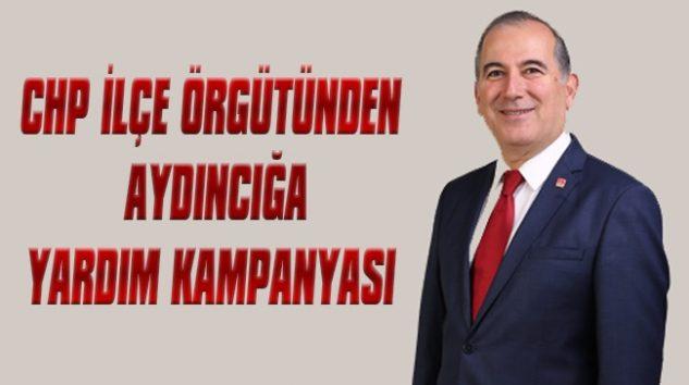 CHP İLÇE ÖRGÜTÜ YANGIN ZEDELERE YARDIM KAMPANYASI BAŞLATTI